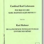 Pourquoi lire Karl Rahner aujourd'hui ?
