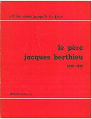 Jacques Berthieu sj par Bernard Biot sj
