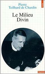 http://www.jesuites.com/v3/wp-content/uploads/2012/12/teilhard_milieu.jpg