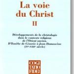 La voie du Christ (vol. II)  (suite du vol.I)