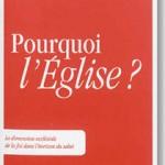 «Pourquoi l'Église ?» sous la direction du P. Christoph Theobald sj