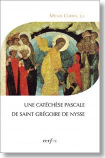 http://www.jesuites.com/v3/wp-content/uploads/2015/03/Corbin_Catechese_pascale_Gregoire_deNysse.jpg?967019