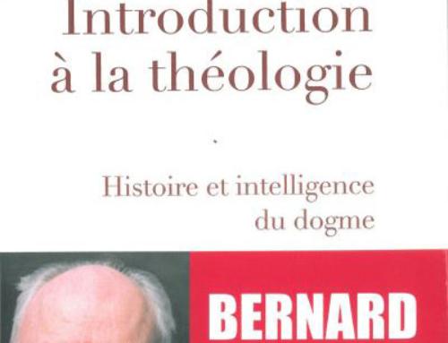 Introduction à la théologie. Histoire et intelligence du dogme, du P. Bernard Sesboüé sj