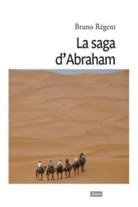 la-saga-d-abraham Bruno Régent