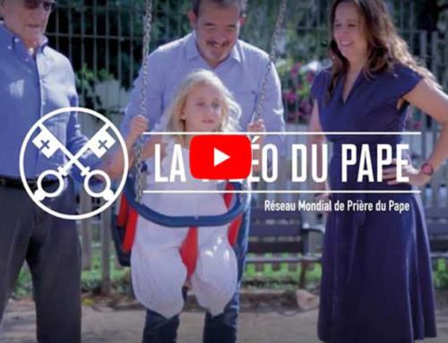 La Vidéo du Pape – Août 2018 – Protéger les familles