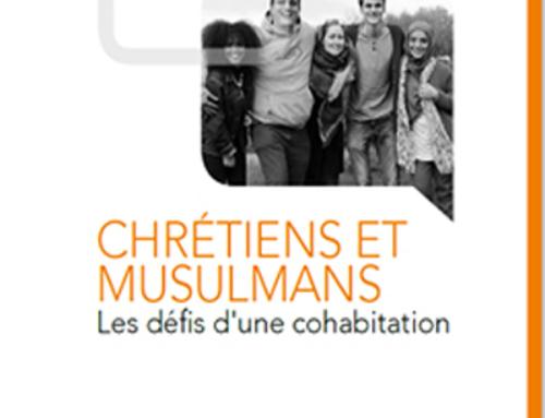 Chrétiens et Musulmans – Les défis d'une cohabitation : n°126 de la revue En Question