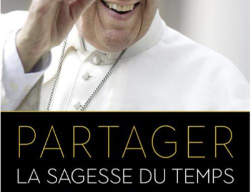 Partager la sagesse du temps, du pape François