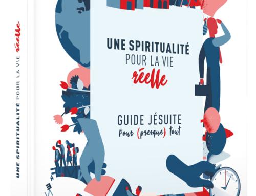 Une spiritualité pour la vie réelle : le guide jésuite pour (presque) tout, du P. James Martin sj