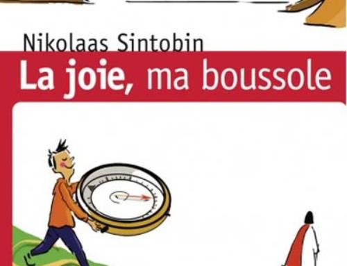 La joie, ma boussole, du P. Nikolaas Sintobin sj