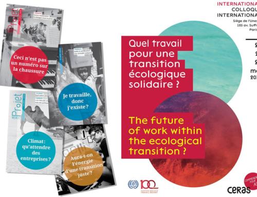 """""""Quel travail pour une transition écologique solidaire ?"""" : colloque international du CERAS à l'UNESCO"""