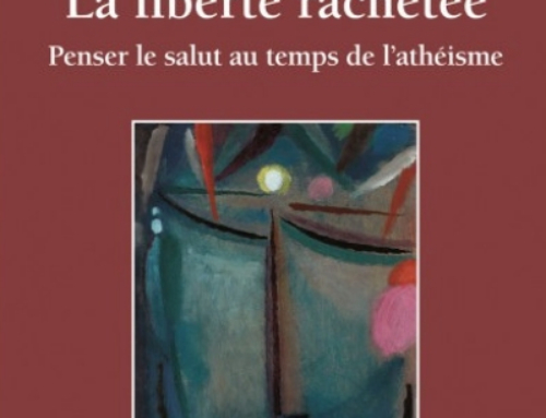 Agrandir l'image La liberté rachetée ; Penser le salut au temps de l'athéisme, du P. Alain Chapelle sj