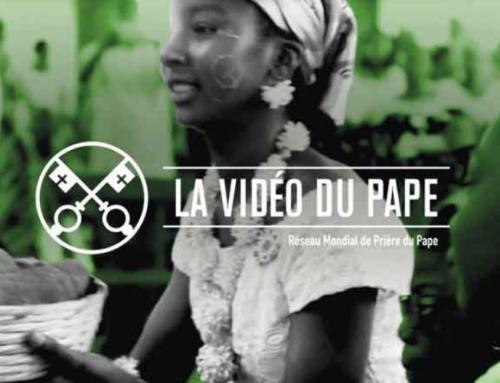 La Vidéo du Pape – Mai 2019 – Prier pour que l'Afrique soit ferment d'unité entre les peuples