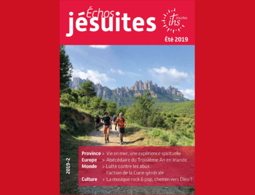 Nouveau numéro d'Échos jésuites – Été : remettre les choses en perspective