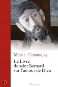 Michel Corbin Livre saint Bernard amour Dieu