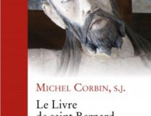 Le Livre de saint Bernard sur l'amour, du P. Michel Corbin sj