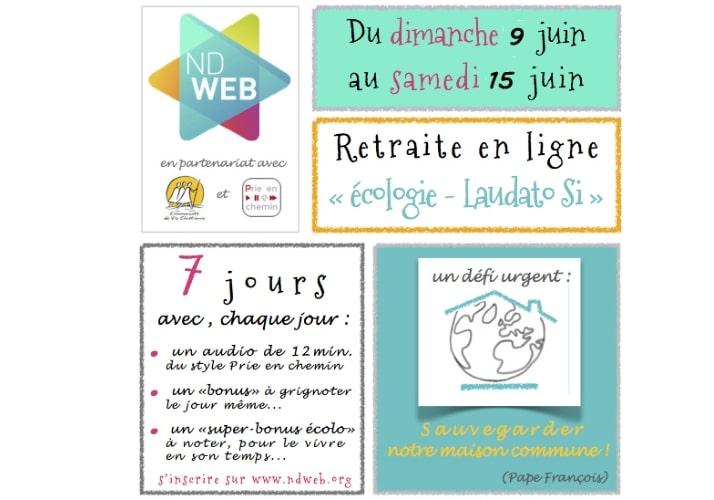 Retraite en ligne Ecologie Laudato Si Notre Dame du Web