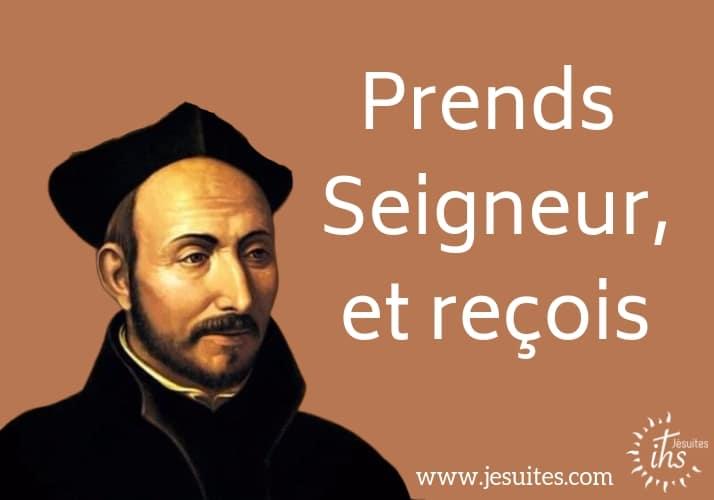 Prends Seigneur et reçoit prière Ignace Loyola