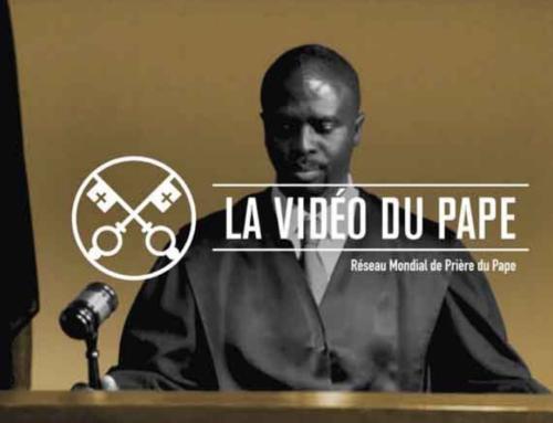 La Vidéo du Pape – Juillet 2019 – Prier pour l'intégrité de la justice
