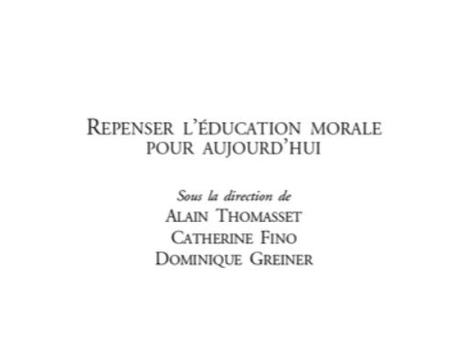 Repenser l'éducation morale pour aujourd'hui