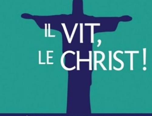 Il vit, le Christ. Édition commentée