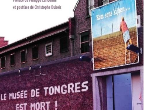 Le musée de Tongres est mort ! Vive la prison ?