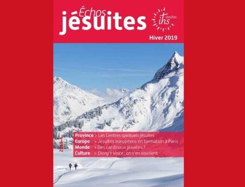 Nouveau numéro d'Échos jésuites – Hiver : bientôt Noël, laissons-nous habiter par Sa présence !