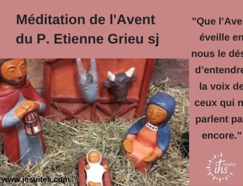 Le monde entre en ébullition : méditation du P. Étienne Grieu sj pour l'Avent