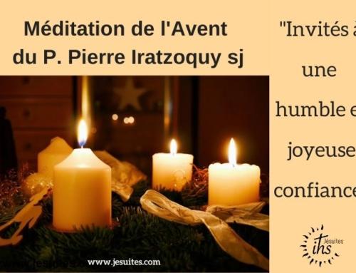 Le dimanche de la joie : méditation du P. Pierre Iratzoquy sj pour l'Avent